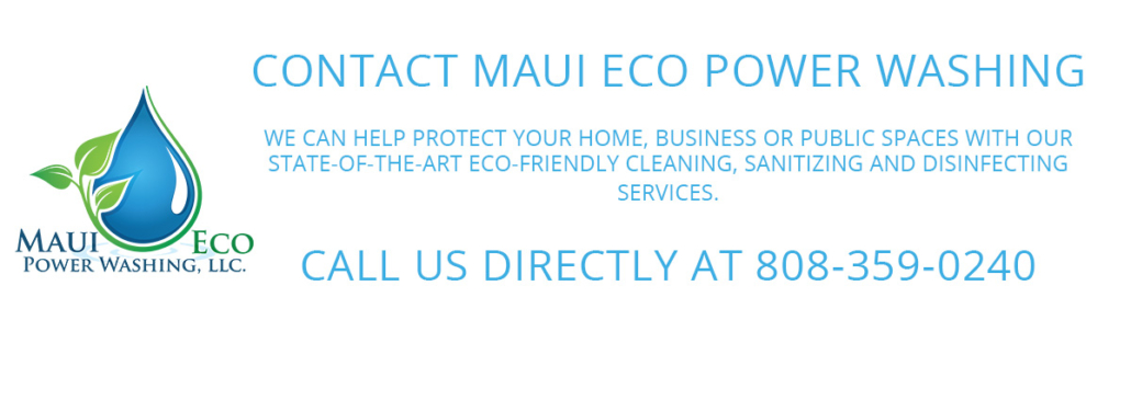 Contact Maui Eco Power Washing